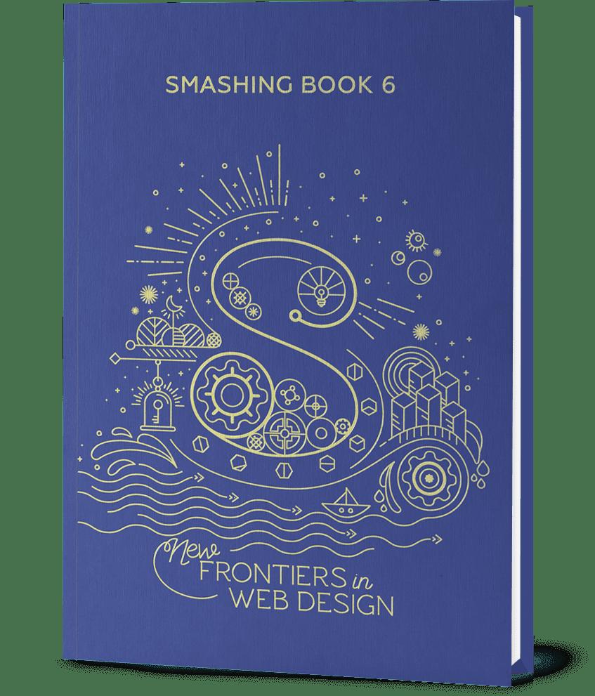 Fresh Web Design Ideas for Your Website [Smashing Book 6] - smashing book 6 large opt