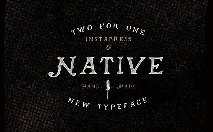 Native + Instapress Font