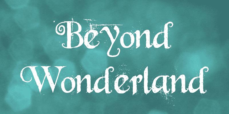 Free Beyond Wonderland Font