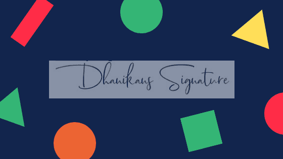 dhanikans signature
