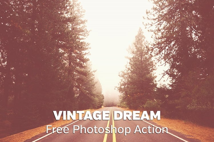 Free Vintage Dream Photoshop Action