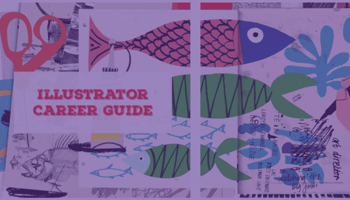 How to Become an Illustrator: Skills, Courses, Jobs. 15 Steps of Ultimate Career Guide