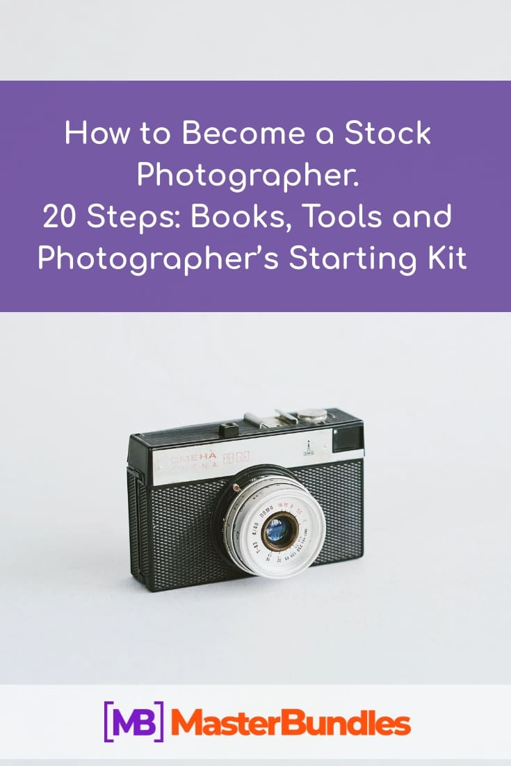 How to Become a Stock Photographer. 20 Steps. Pinterest Image.