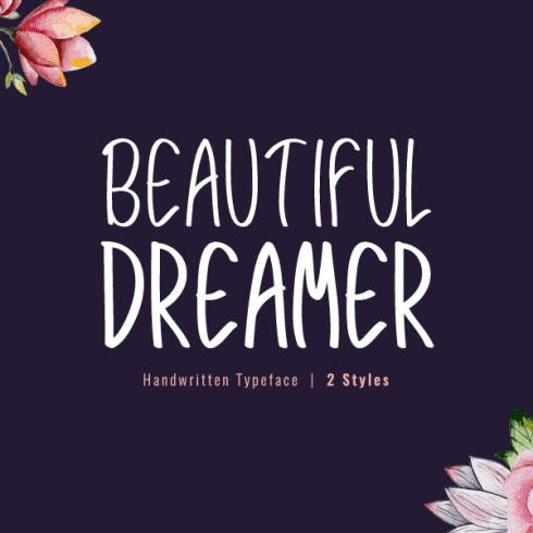 Beautiful Dreamer – Modern Handwritten Typeface – $2 - Beautiful Dreamer 600 x 600 Preview 1 490x490