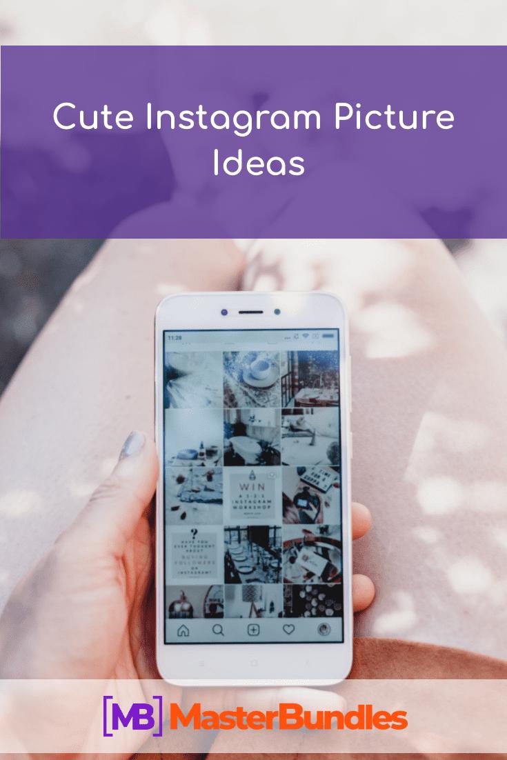 Cute Instagram Picture Ideas. Pinterest Image.