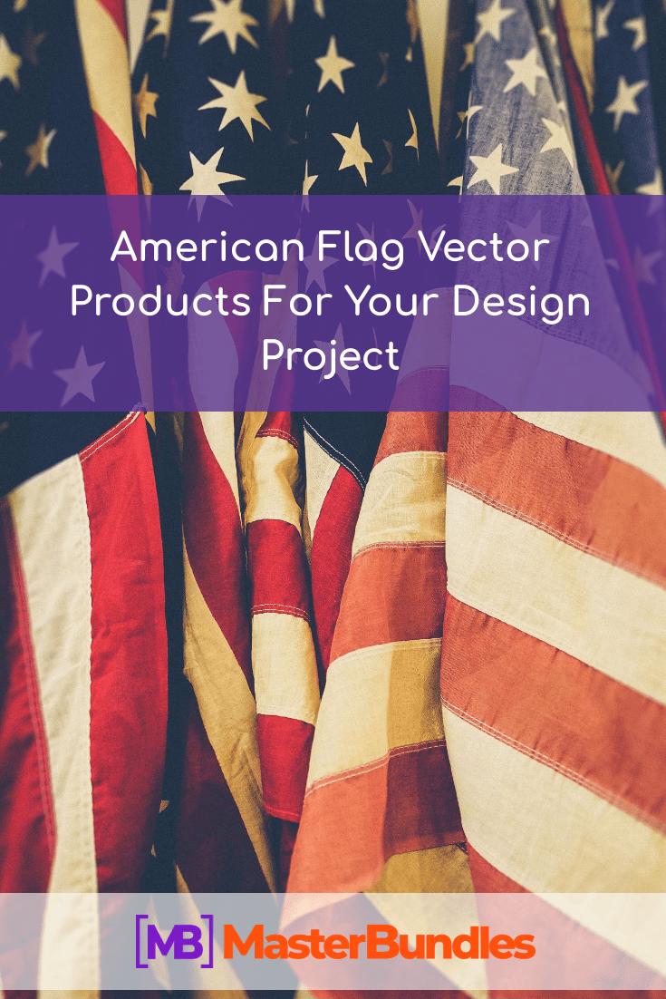 American Flag Vector. Pinterest Image.
