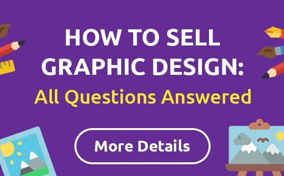 Sell Your Graphic Designs. How to Sell Graphic Design?