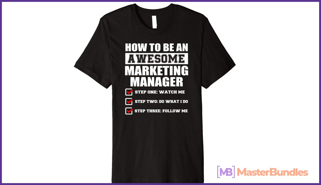 Awesome Marketing Manager Funny Gift Shirt