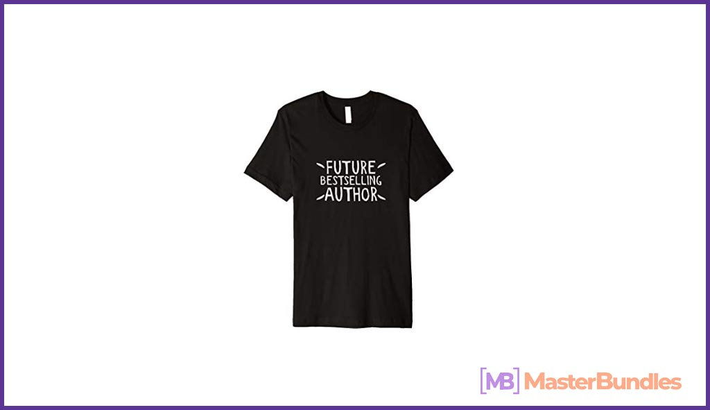 Future Best Selling Author T-Shirt