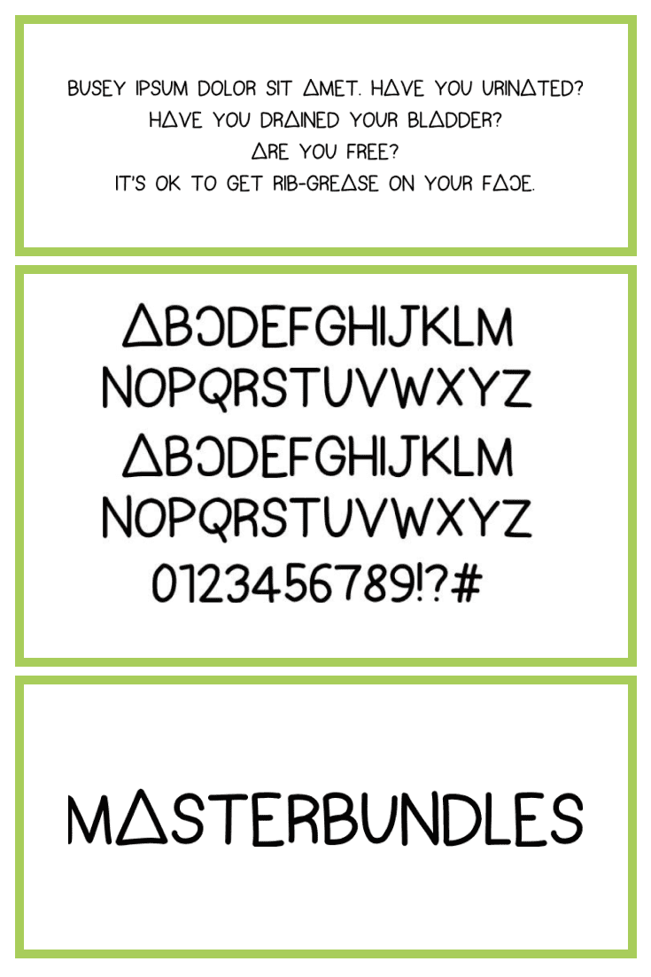 A sans-serif fun font on white background with green borders.