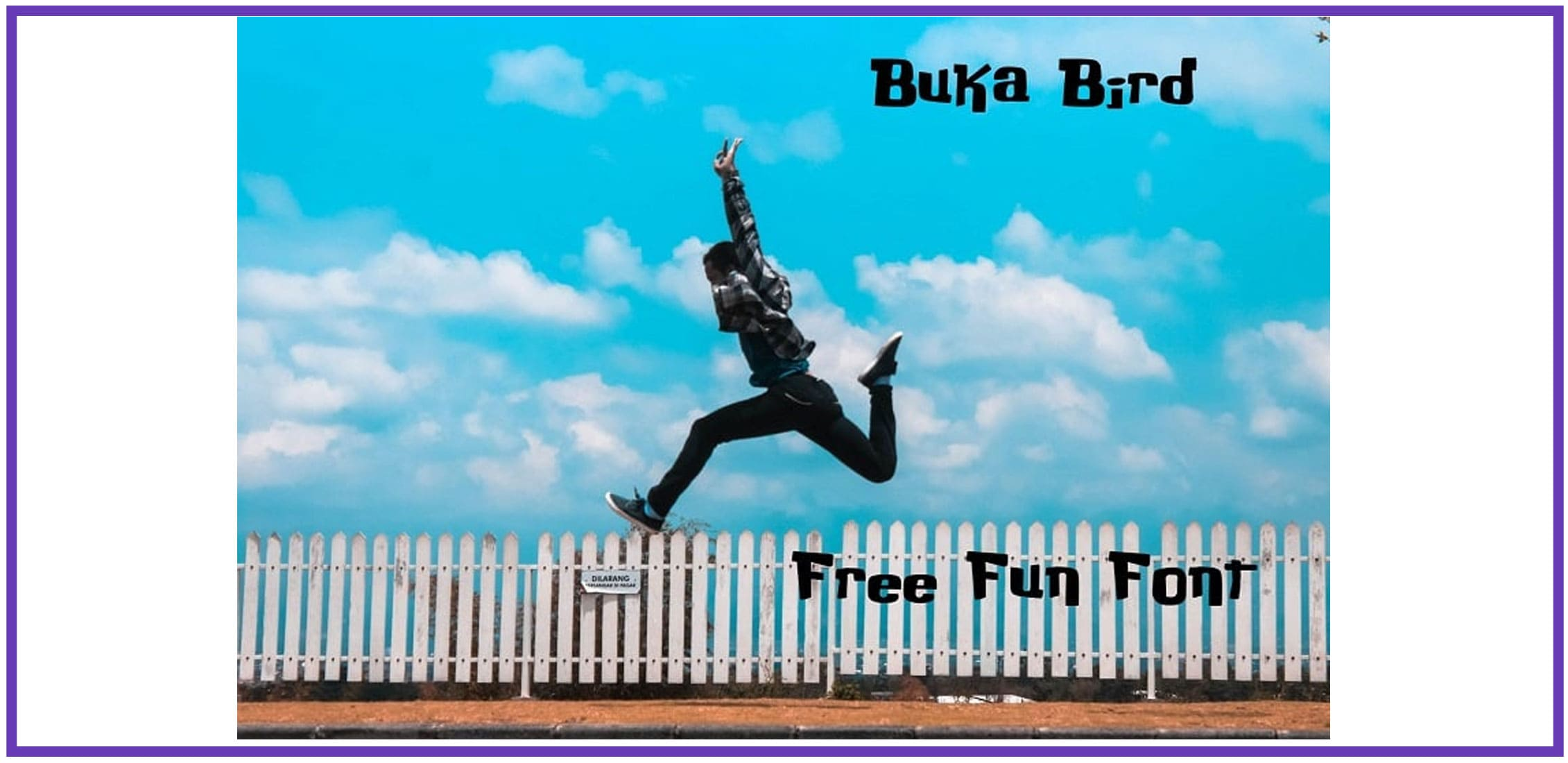 A boy in a jump on a background of sky and fence with a display fun font.