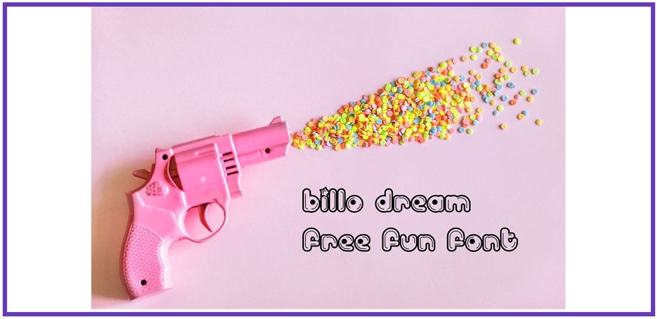 A toy pink revolver with confetti and display fun font.