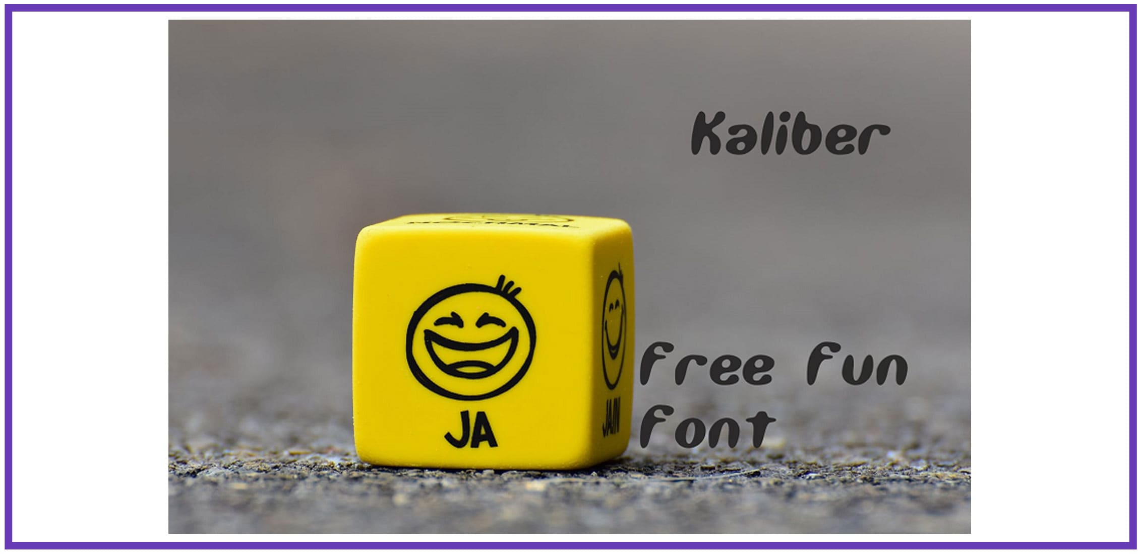 Yellow dice with smiling faces on the asphalt and with accidental fun font.