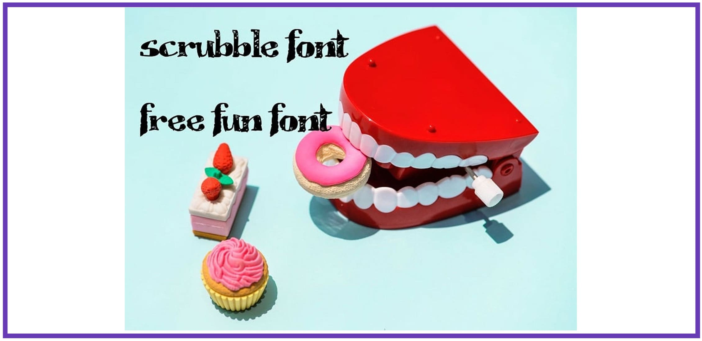 Red toy jaw with toy pastries and a display fun font.