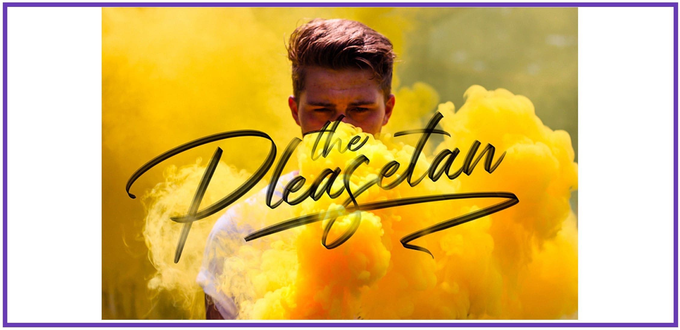 A young man in yellow smoke with a script fun font.