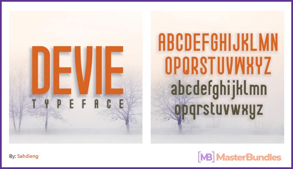 Devie Regular, Italic & Bold Font.