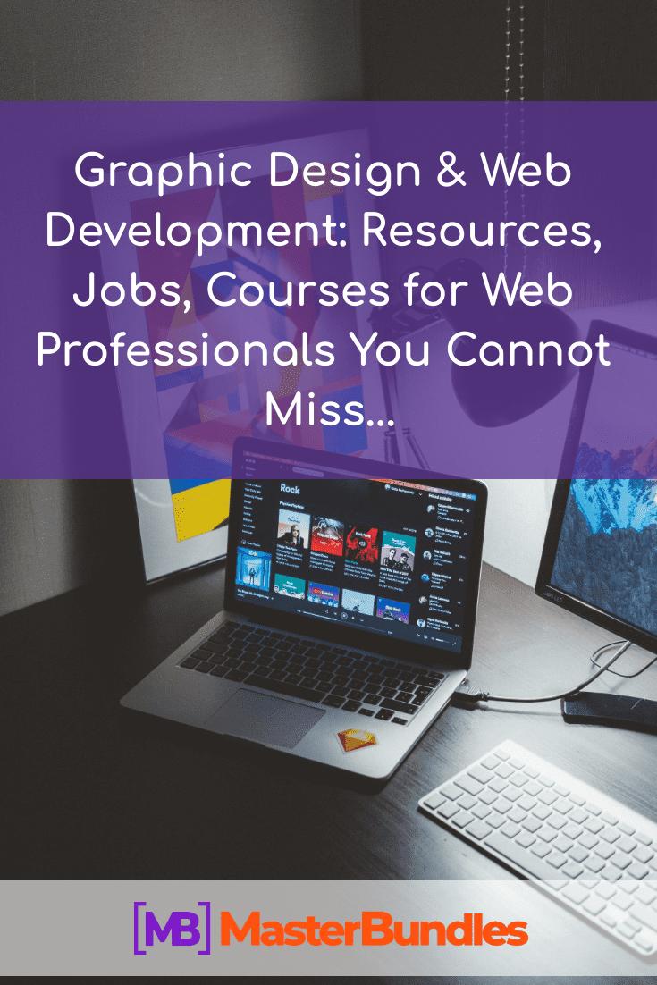 660+ Graphic Design & Web Development: Resources, Jobs, Courses. Pinterest Image.