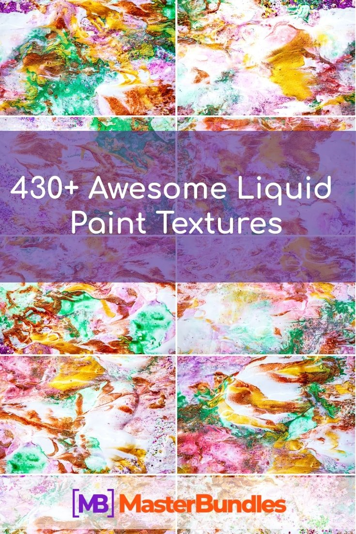 430+ Awesome Liquid Paint Textures in 2020. Pinterest Image.