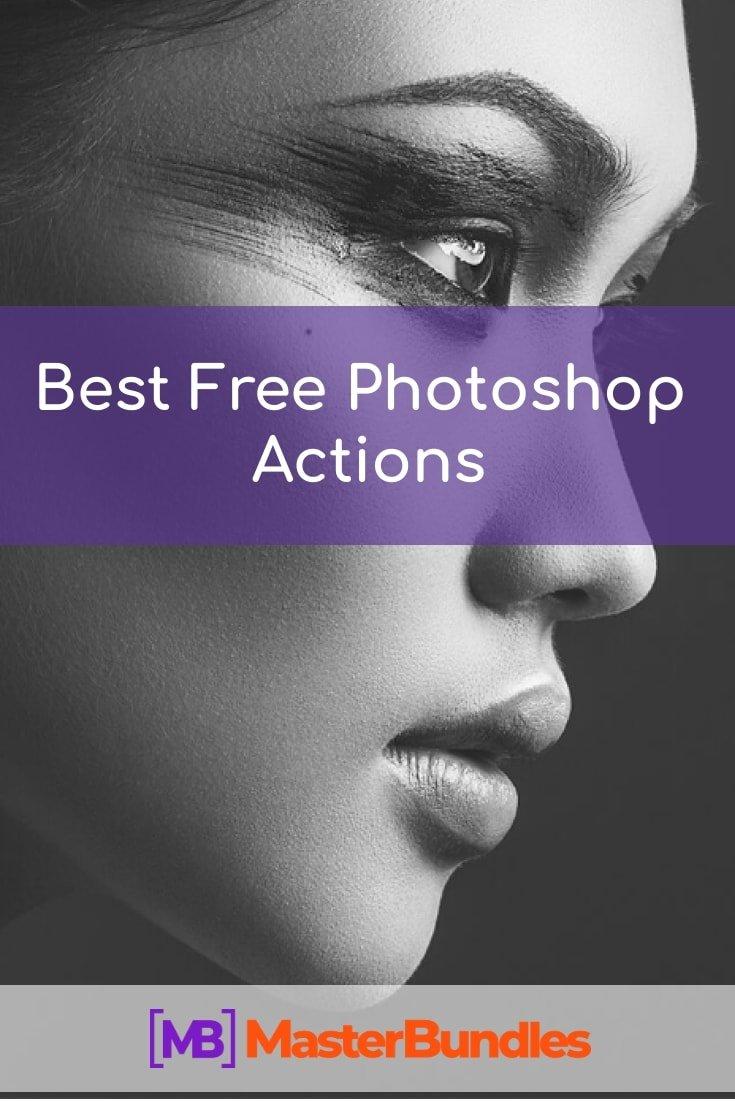 30+ Best Free Photoshop Actions 2020. Pinterest Image.