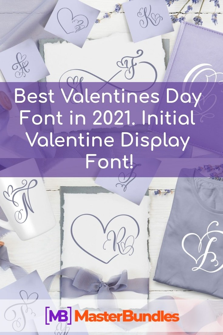 Best Valentines Day Font in 2021. Initial Valentine Display Font! - best valentines day font 2021