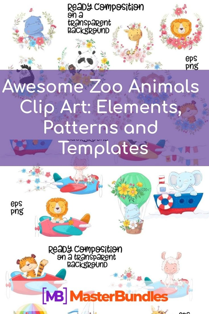 Awesome Zoo Animals Clip Art: Elements, Patterns and Templates. Pinterest Image.