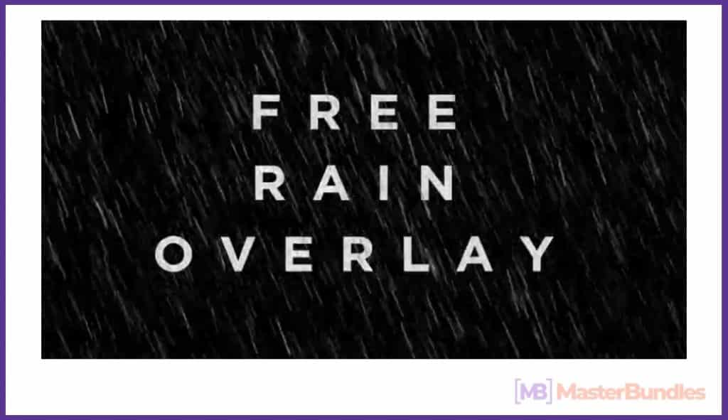Rain Overlay: A Must-have in Your Effects Collection - rain overlay 06