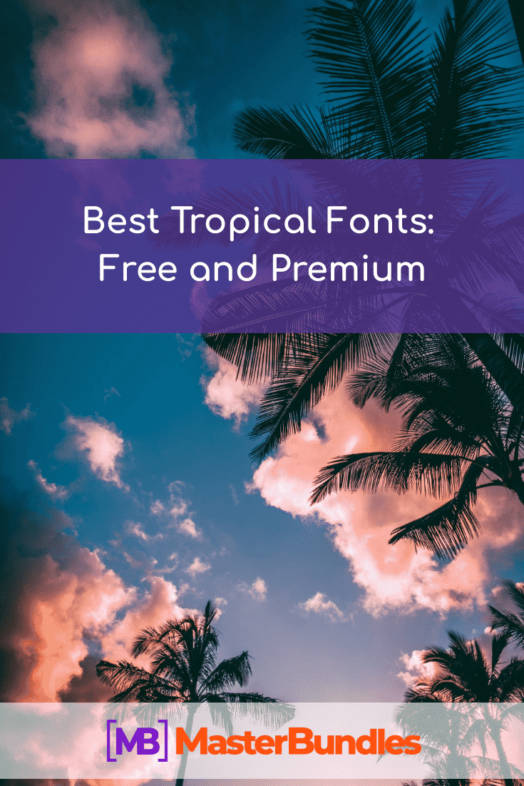 Best Tropical Fonts. Pinterest Image.