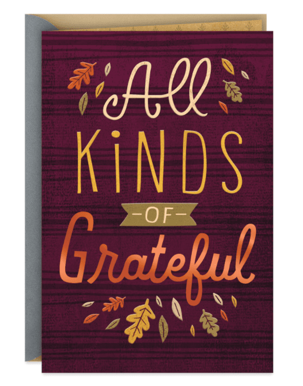 All Kinds of Grateful Thanksgiving Card.