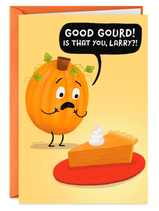 Sweet Surprises Pumpkin Pie Funny Thanksgiving Card.