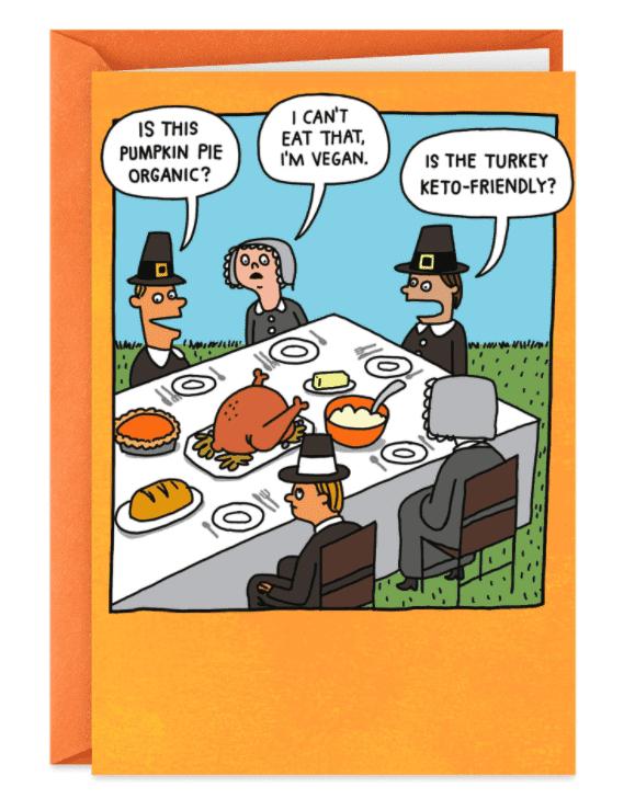 Picky Pilgrim Eaters Funny Thanksgiving Card.