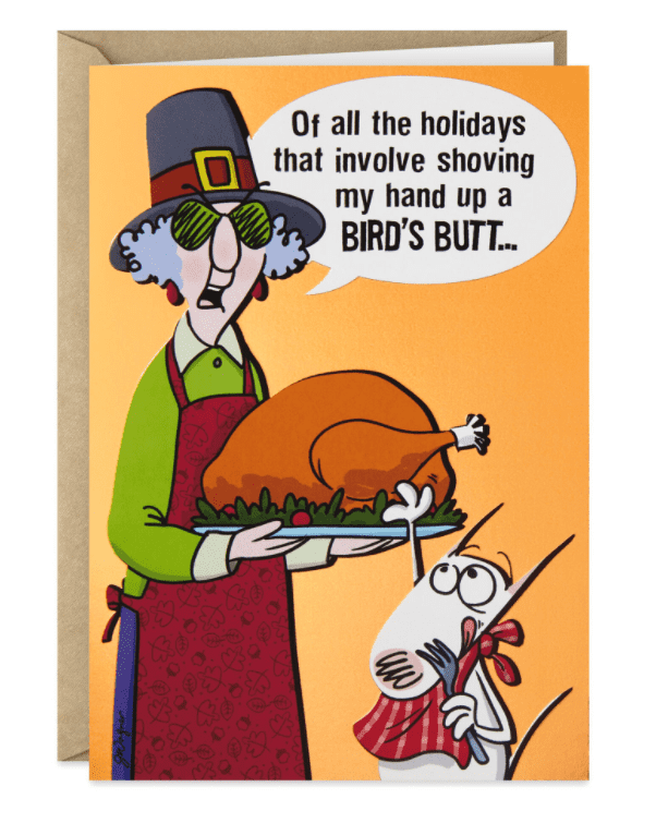 Maxine™ Bird Butt Funny Thanksgiving Card.