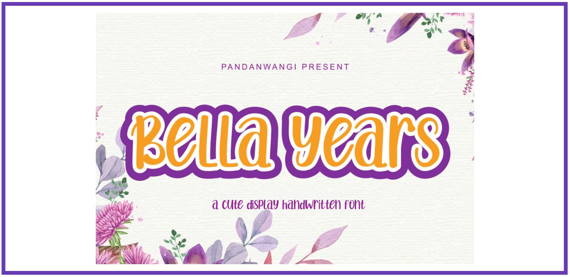 Bella Years - Cute Fun Display By Pandanwangi. Best Beachy Fonts.