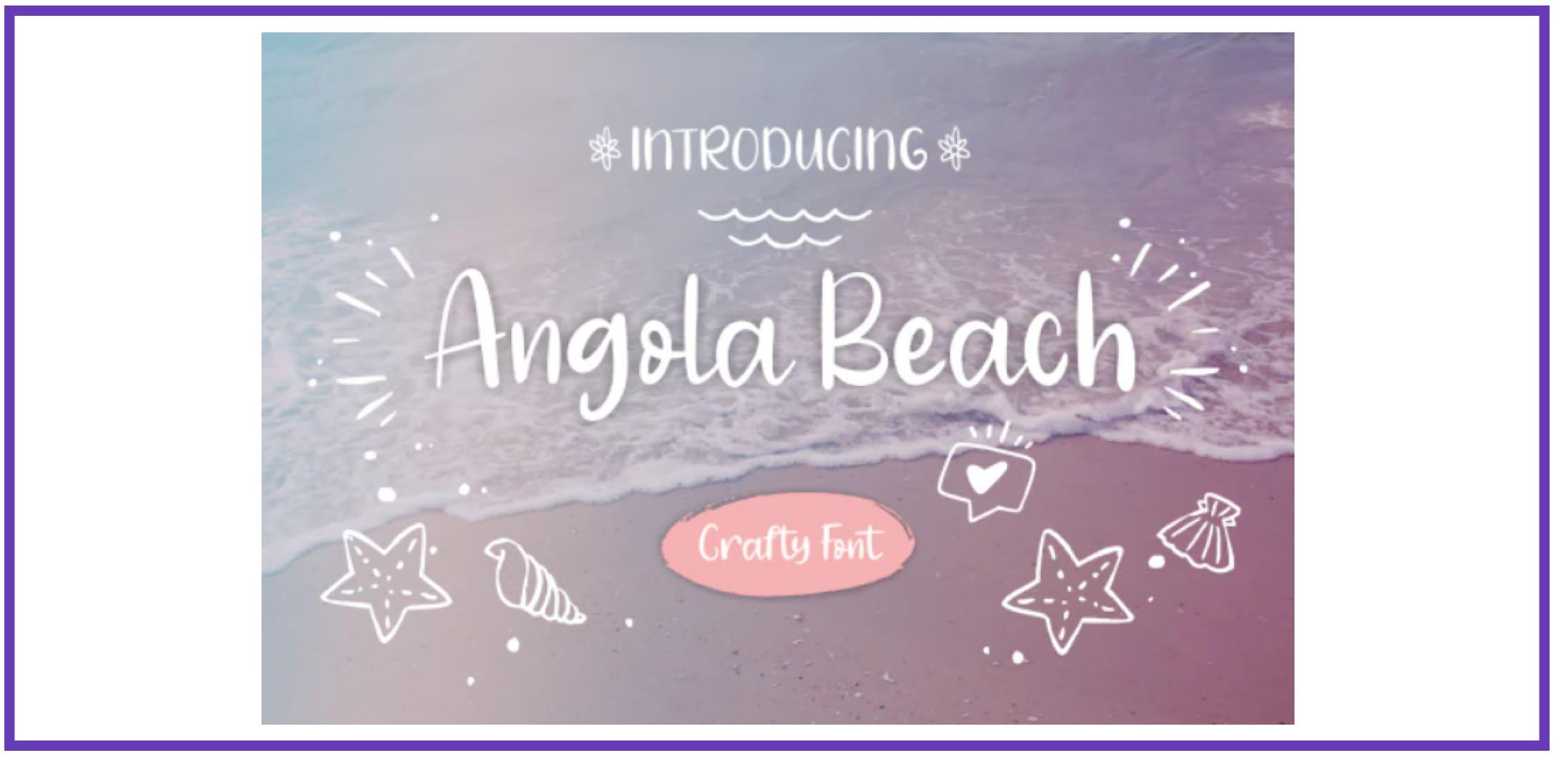 Angola Beach. Best Beachy Fonts.