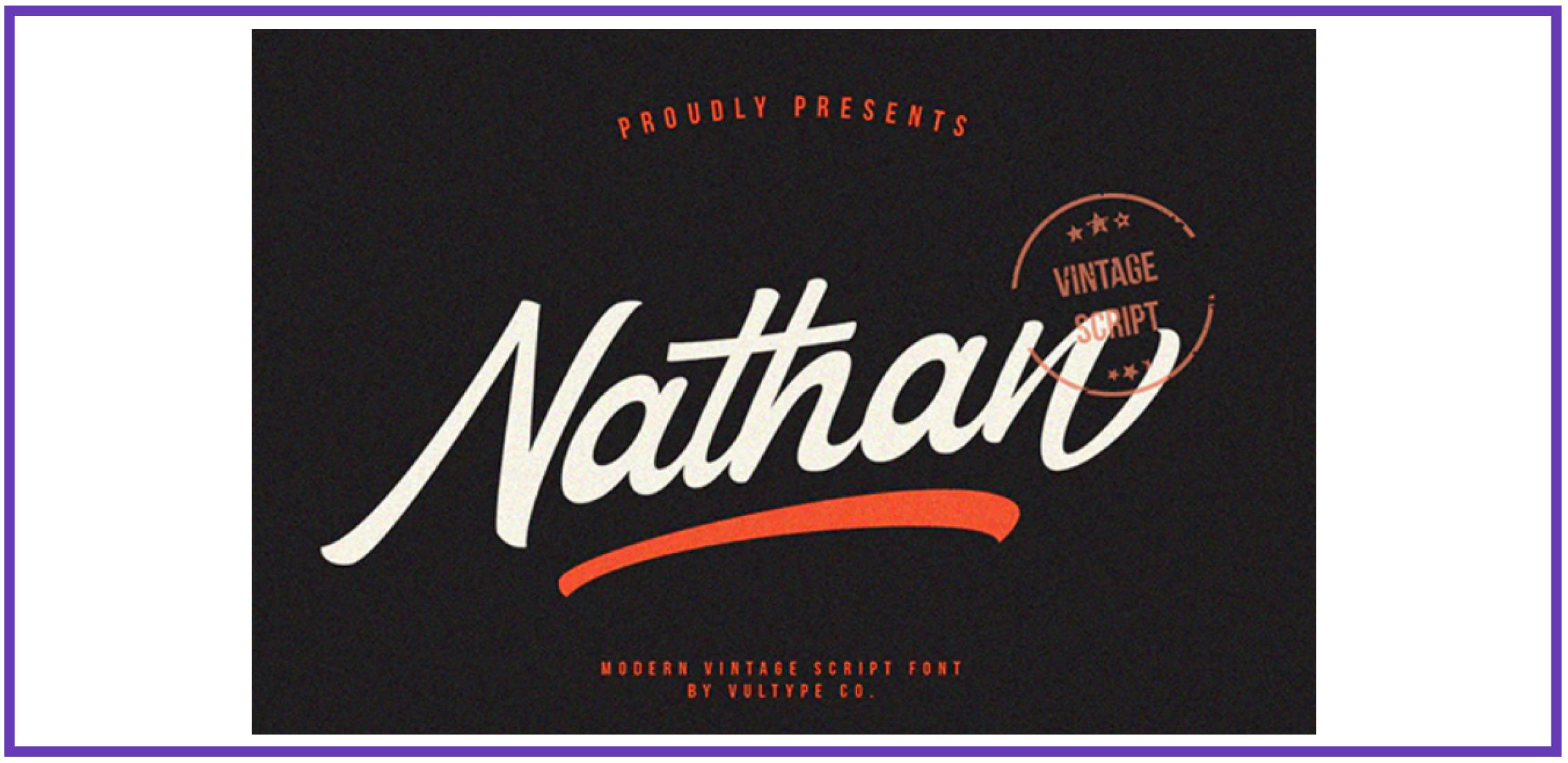 Nathan - Vintage Script Font. Best Industrial Fonts.