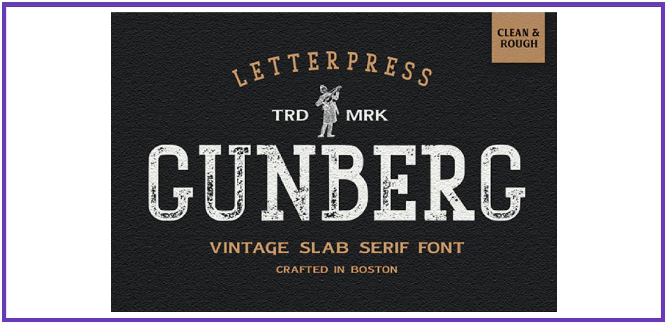 Gunberg - Modern Vintage Font. Best Industrial Fonts.