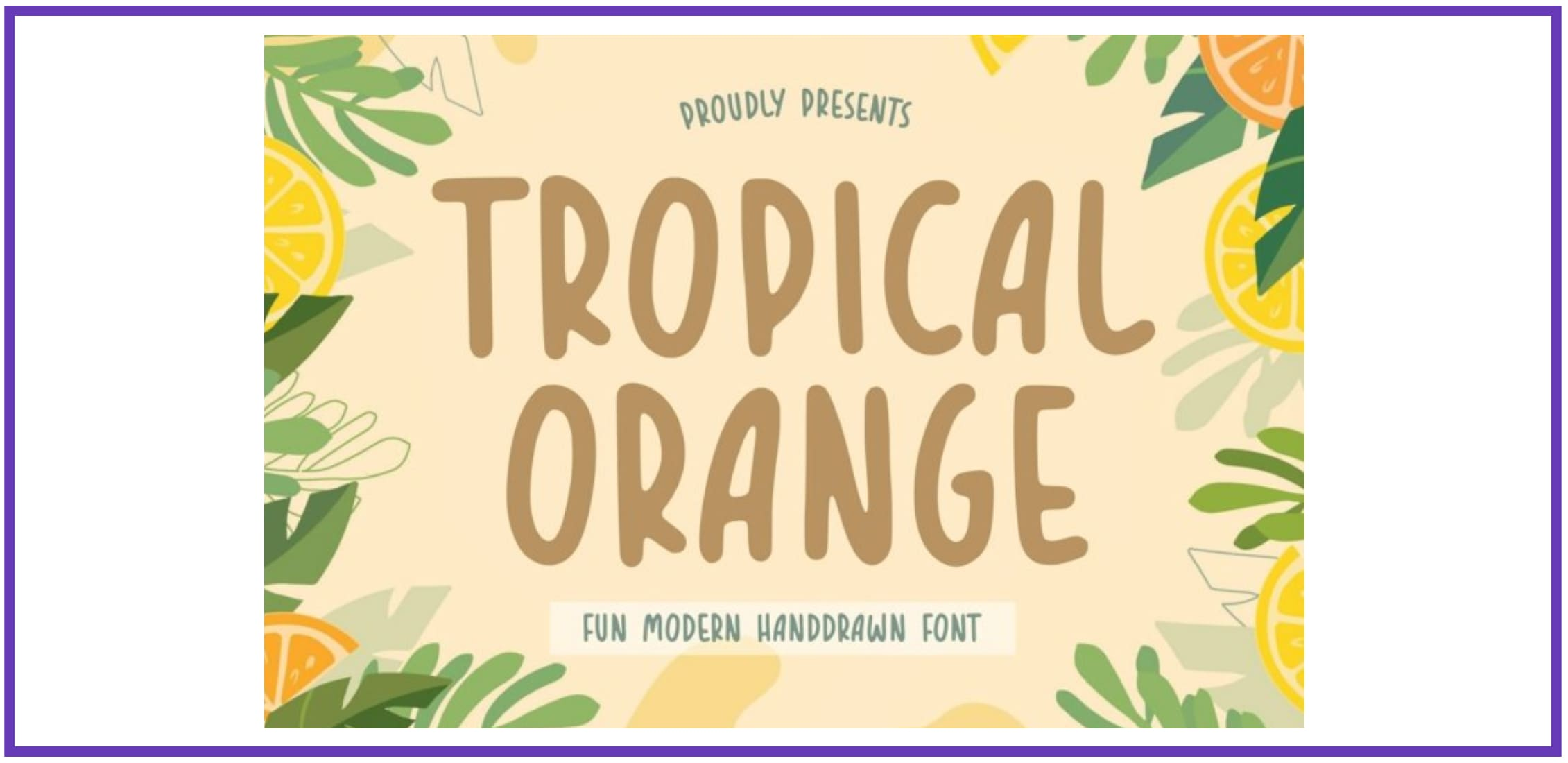 TROPICAL ORANGE. Tropical Font.
