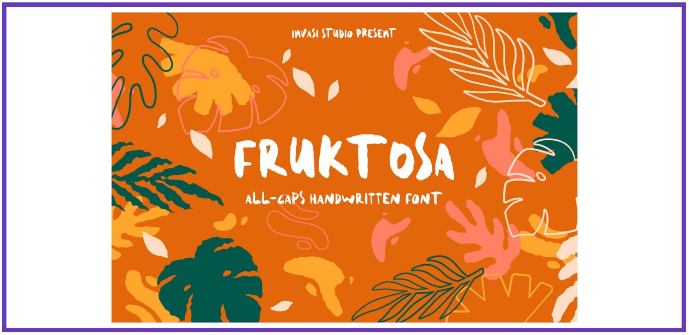 Fruktosa. Tropical Font.