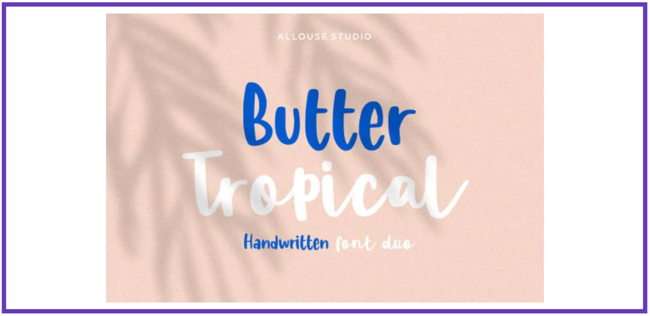 Butter Tropical. Tropical Font.