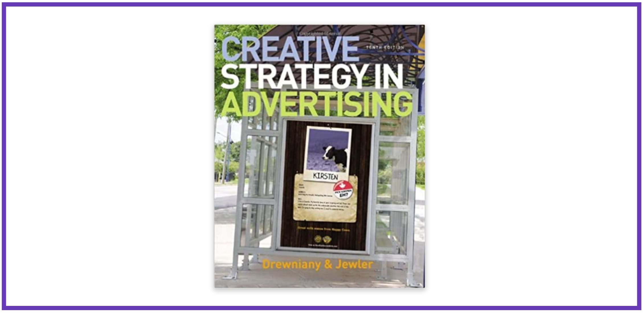 «Creative Strategy in Advertising» by Bonnie L. Drewniany, A. Jerome Jewler