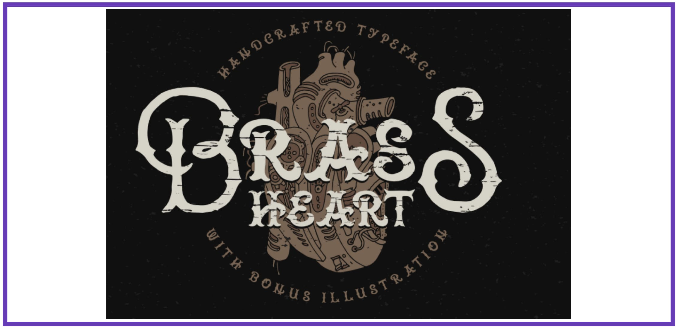 Vintage-inspired Brass Heart. Punk Font.