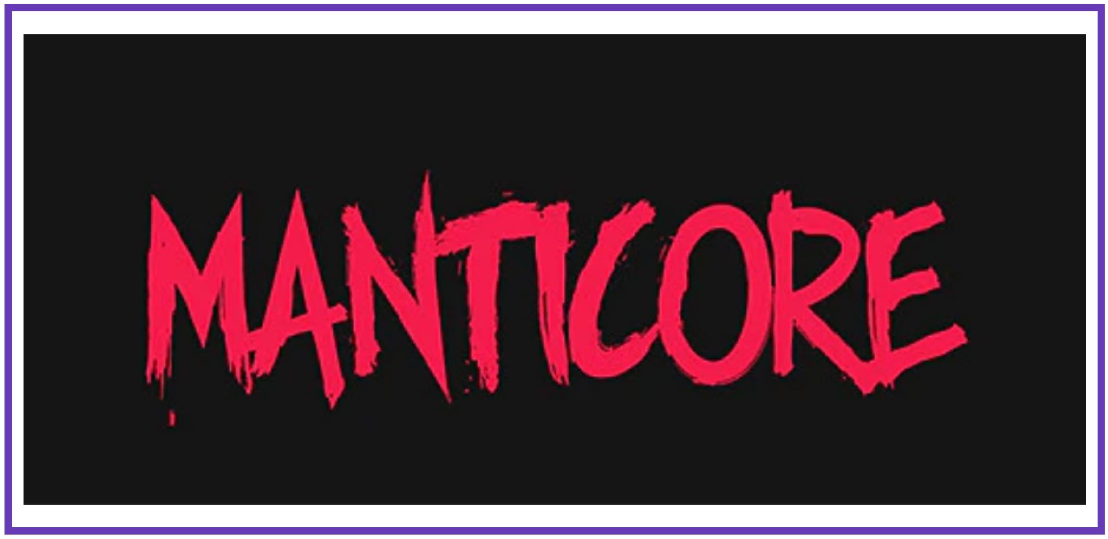 Top-notch Manticore. Punk Font.