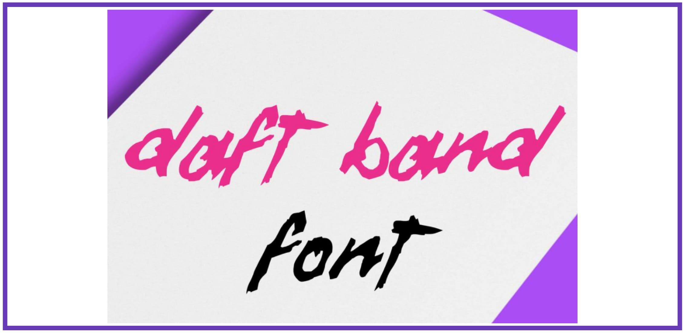 Sophisticated Daft Band. Punk Font.