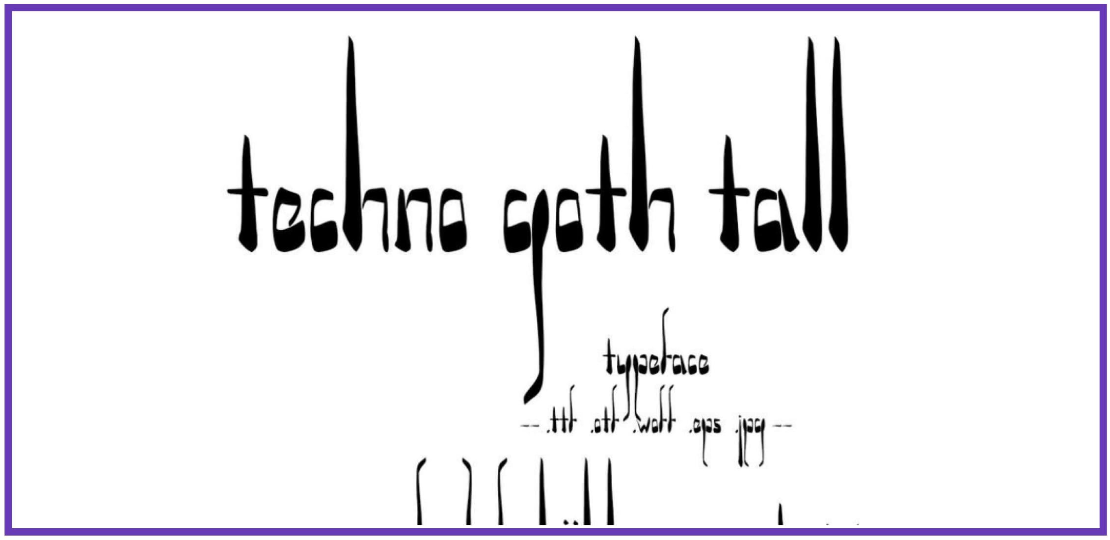 Versatile Techno Goth Tall. Punk Font.