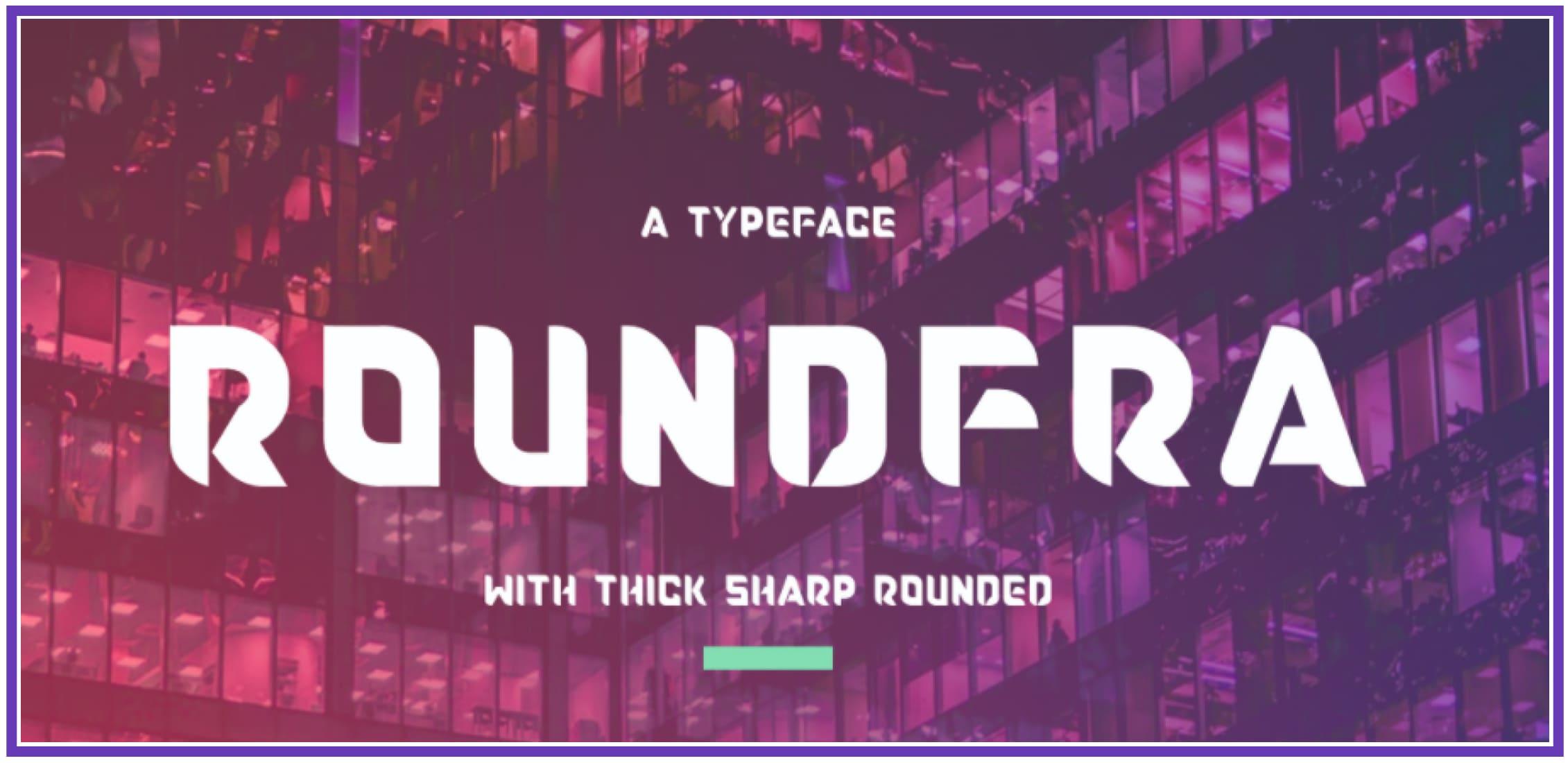 Futuristic Roundfra. Masculine Font.
