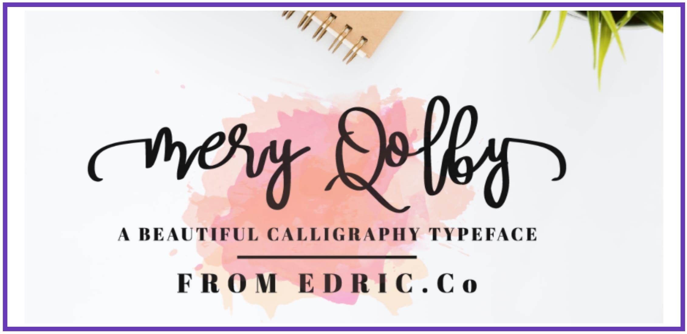 Eye-catching MeryQolby. Masculine Font.