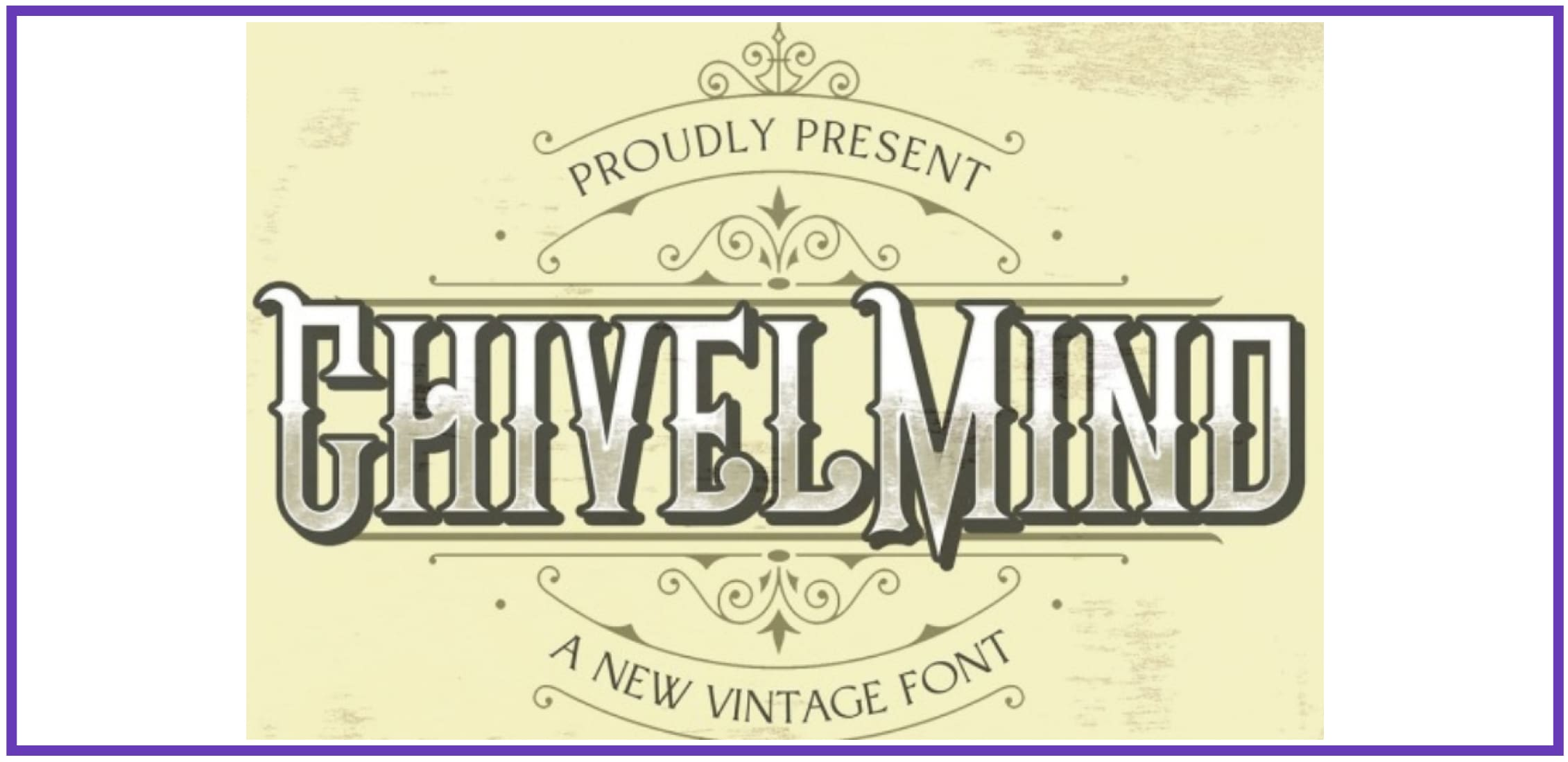 Retro-styled Chivel Mind. Masculine Font.