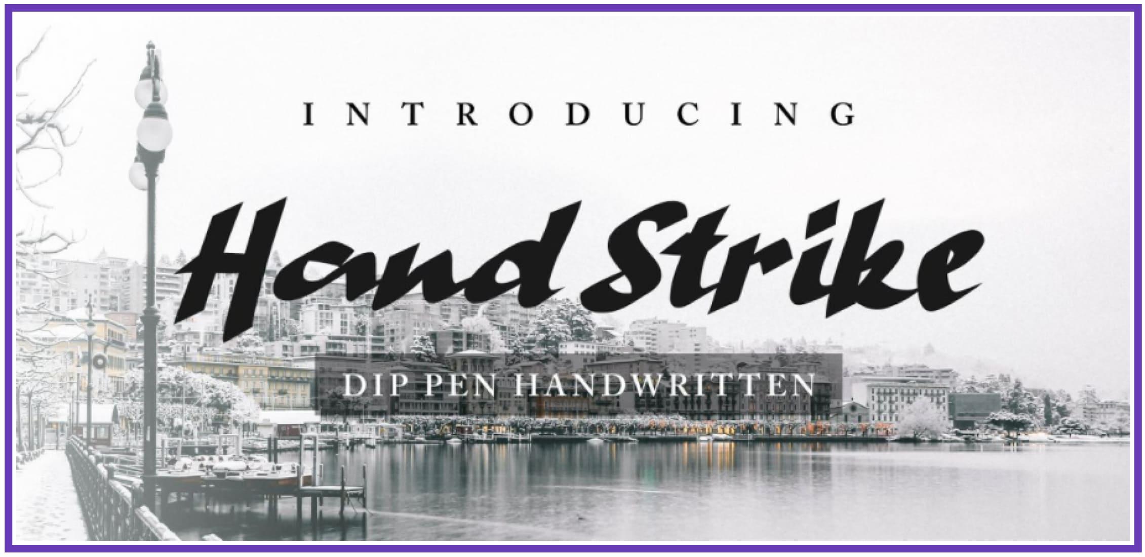 Versatile Hand Strike. Masculine Font.