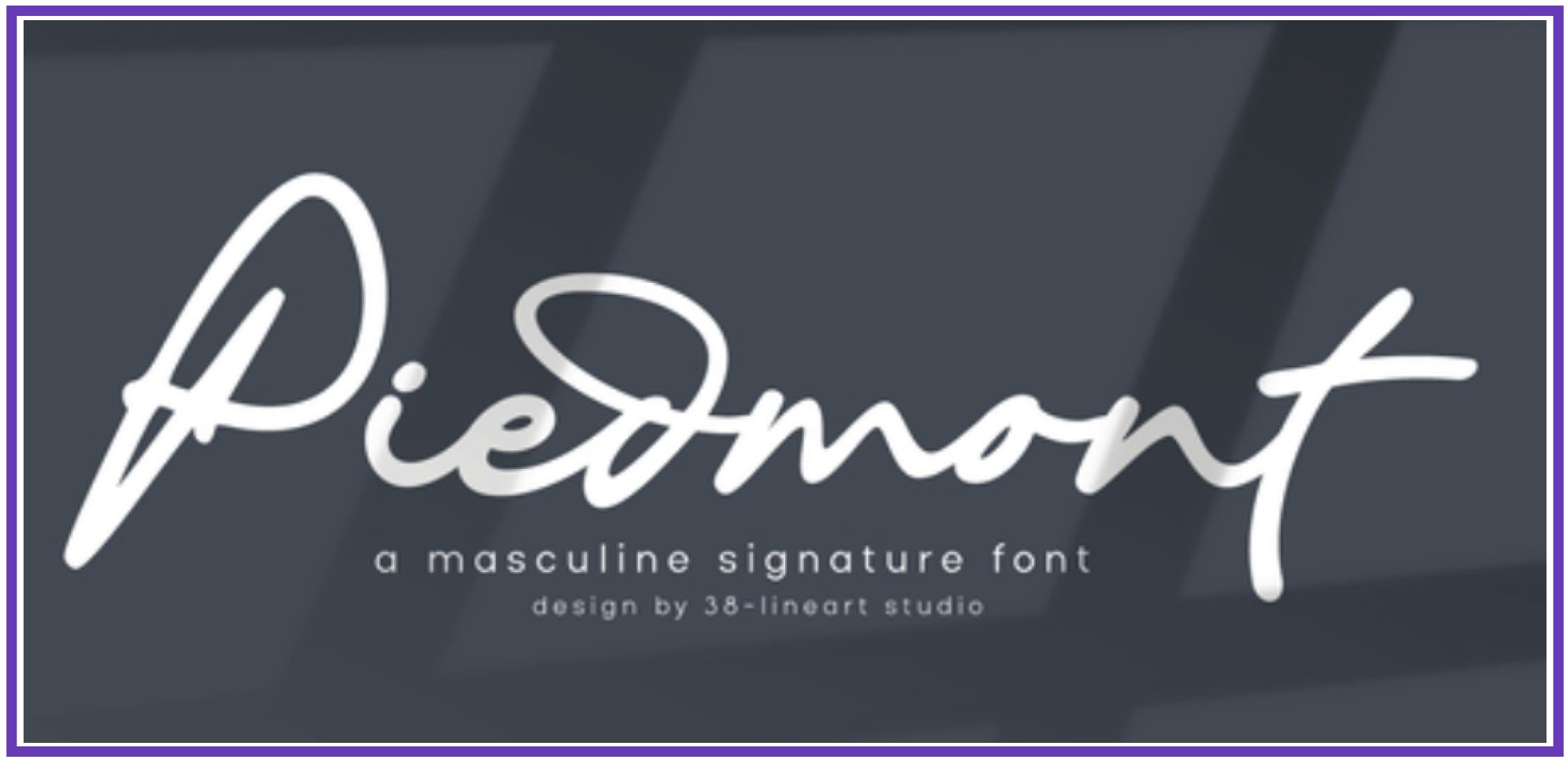 Flexible Piedmont. Masculine Font.