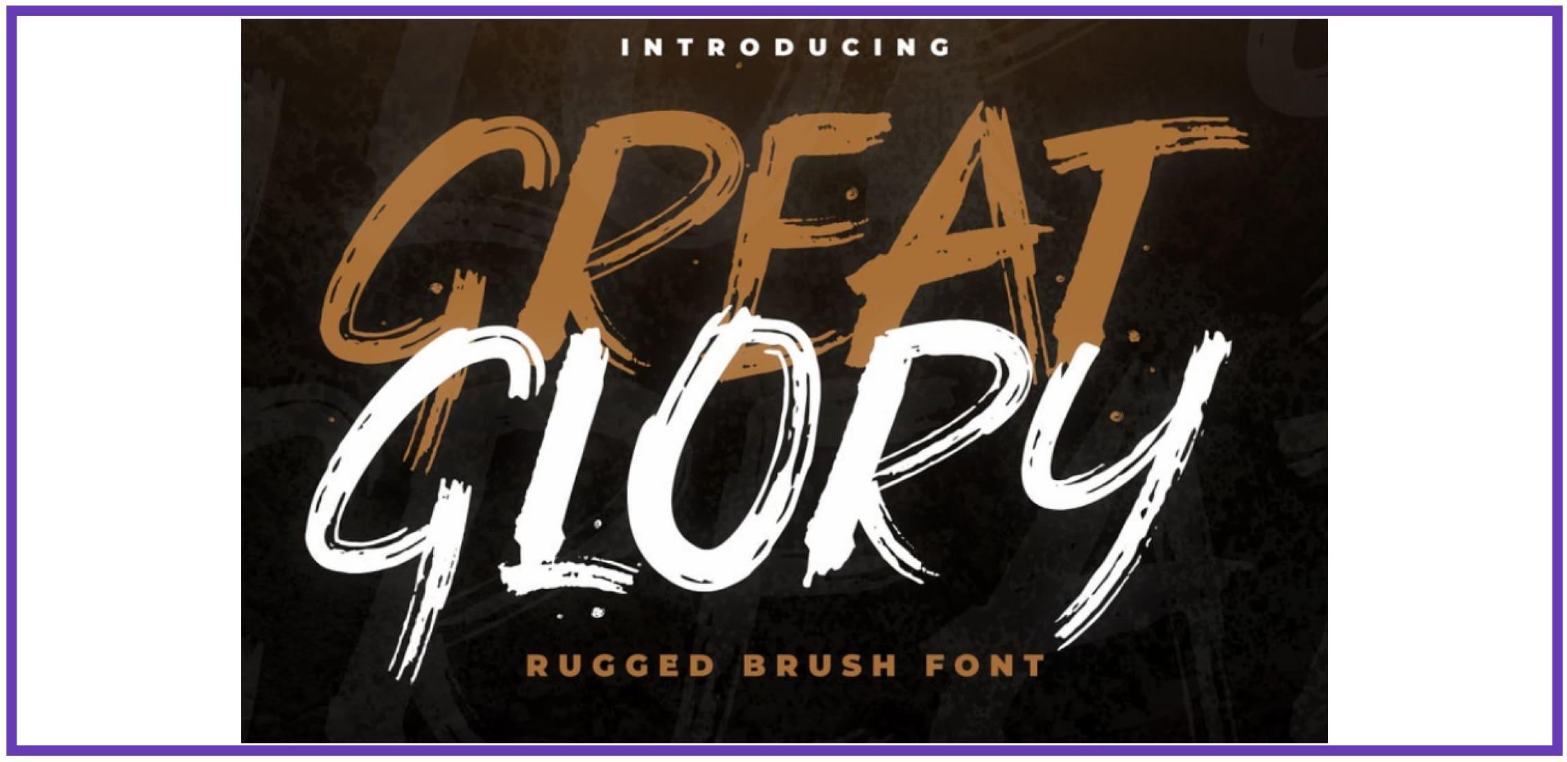 Impressive Great Glory. Masculine Font.