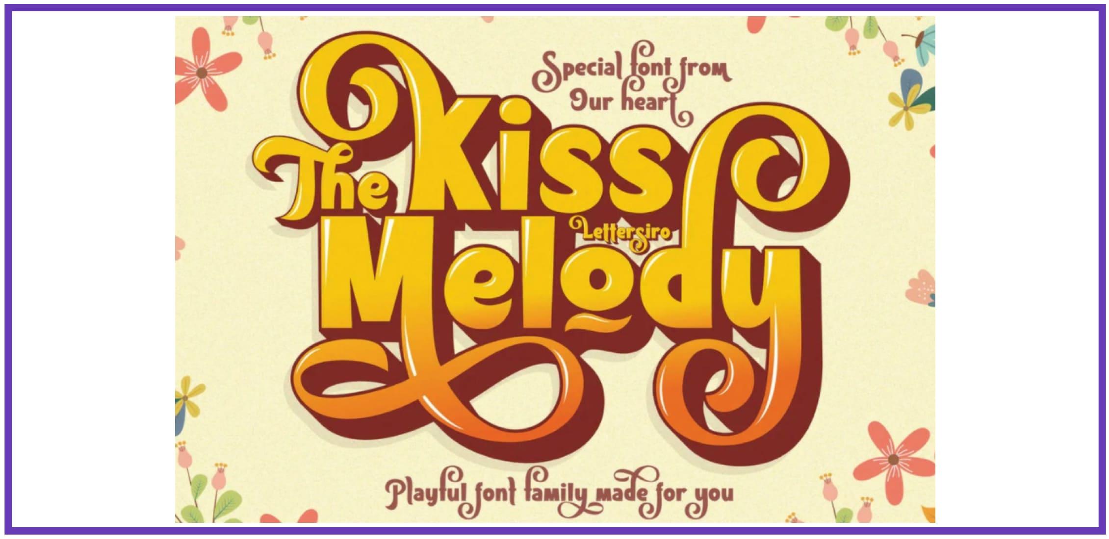 Gorgeous Kiss Melody. Masculine Font.